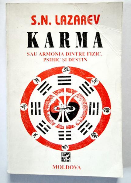 S. N. Lazarev - Karma sau armonia dintre fizic, psihic si destin