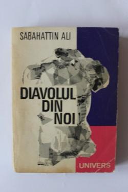 Sabahattin Ali - Diavolul din noi