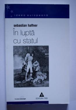 Sebastian Hauffner - In lupta cu statul