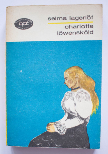 Selma Lagerlof - Charlotte Lowenskold
