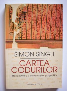 Simon Singh - Cartea codurilor. Istoria secreta a codurilor si a spargerii lor