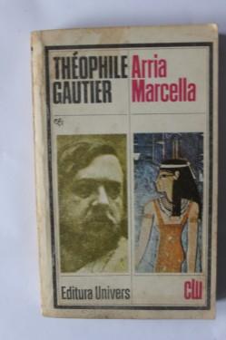 Theophile Gautier - Arria Marcella