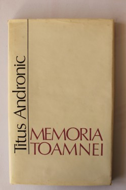 Titus Andronic - Memoria toamnei (volum de debut, editie hardcover)