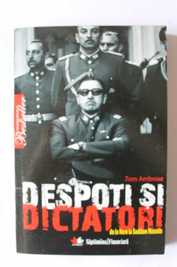 Tom Ambrose - Despoti si dictatori