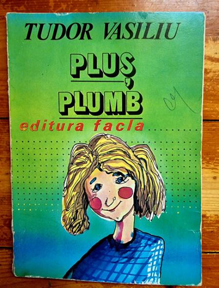 Tudor Vasiliu - Plus Plumb