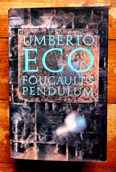 Umberto Eco - Foucault`s Pendulum (editie hardcover)