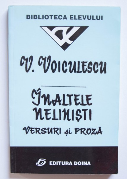 V. Voiculescu - Inaltele nelinisti (versuri si proza)