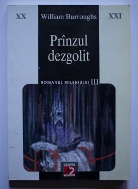 William S. Burroughs - Pranzul dezgolit