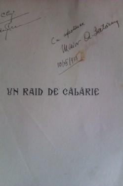 A. Balacescu - Un raid de calarie (cu autograf)