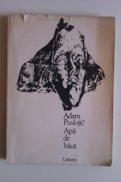 Adam Puslojic - Apa de baut (cu autograf)