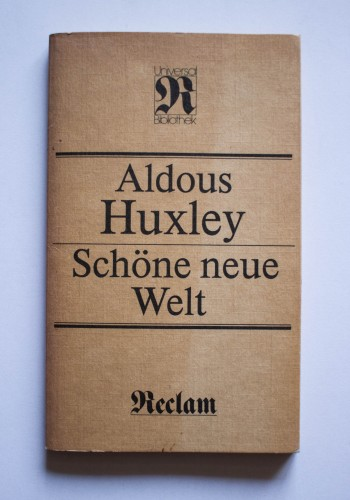 Aldous Huxley - Schone neue Welt