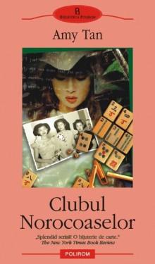 Amy Tan - Clubul Norocoaselor