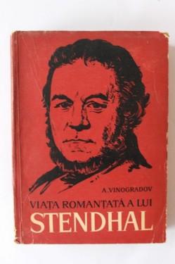 Anatoli Kornelievici Vinogradov - Viata romantata a lui Stendhal