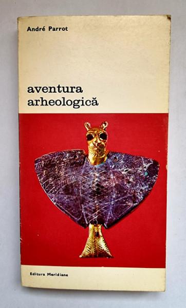 Andre Parrot - Aventura arheologica