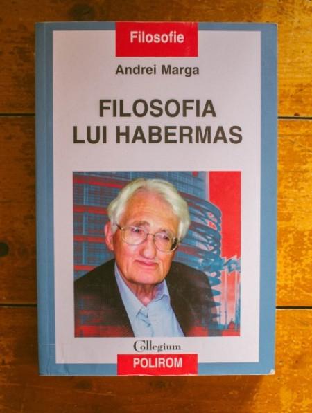 Andrei Marga - Filosofia lui Habermas