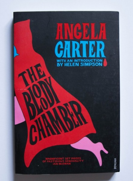 Angela Carter - The Bloody Chamber And Other Stories