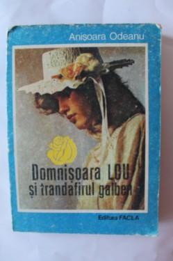 Anisoara Odeanu - Domnisoara Lou si trandafirul galben