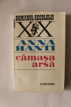 Anna Banti - Camasa arsa