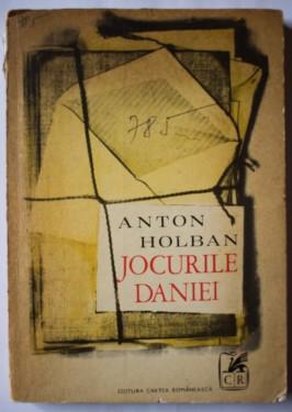 Anton Holban - Jocurile Daniei