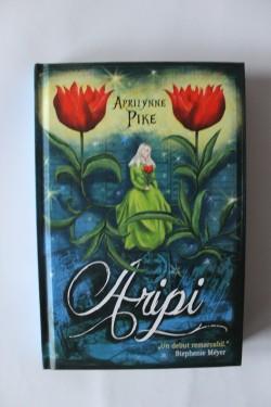 Aprilynne Pike - Aripi (editie hardcover)