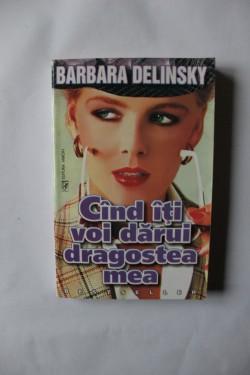 Barbara Delinsky - Cand iti voi darui dragostea mea