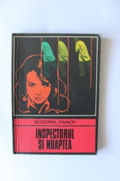 Bogomil Rainov - Inspectorul si noaptea