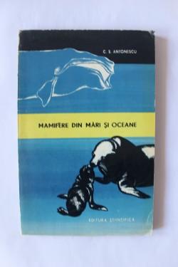 C. S. Antonescu - Mamifere din mari si oceane
