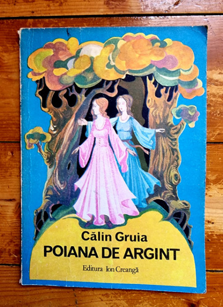 Calin Gruia - Poiana de argint