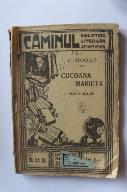 Calistrat Hogas - Cucoana Marieta (editie antebelica)
