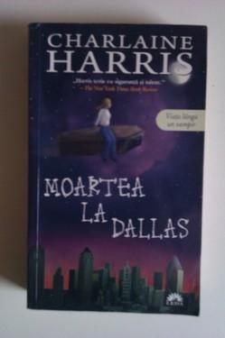Charlaine Harris - Moartea la Dallas