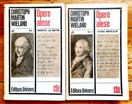 Christoph Martin Wieland - Opere alese I-II (Povestea lui Agaton. Istoria abderitilor) (2 vol.)