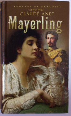 Poze Claude Anet - Mayerling (editie hardcover)