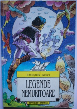Colectiv autori - Legende nemuritoare