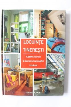 Colectiv autori - Locuinte tineresti. Sugestii practice in domeniul amenajarii locuintei (editie hardcover)