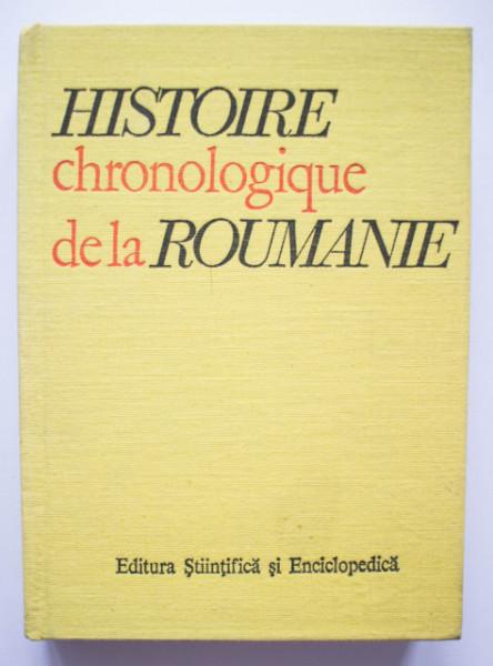 Constantin C. Giurescu (coord.) - Histoire chronologique de la Roumanie (editie hardcover, in limba franceza)