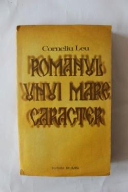 Corneliu Leu - Romanul unei zile mari