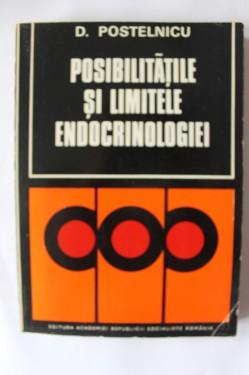 D. Postelnicu - Posibilitatile si limitele endocrinologiei