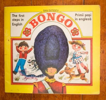 Dan Dutescu - Bongo. Primii pasi in engleza / Bongo. The first steps in English (editie bilingva, romano-engleza)