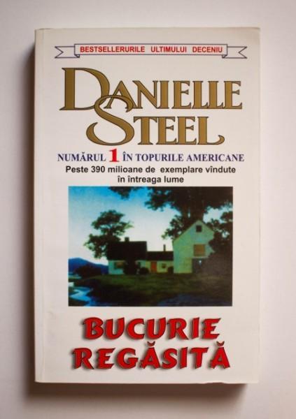 Danielle Steel - Bucurie regasita