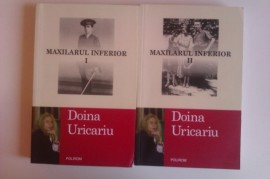 Doina Uricariu - Maxilarul inferior (2 vol.)