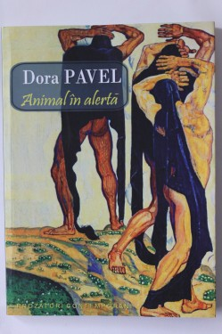 Dora Pavel - Animal in alerta