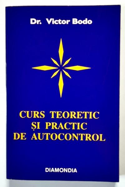 Dr. Victor Bodo - Curs teoretic si practic de autocontrol