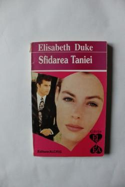 Elisabeth Duke - Sfidarea Taniei