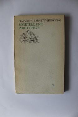 Elizabeth Barrett-Browning - Sonetele unei portugheze (editie bilingva, romano-engleza)