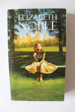 Elizabeth Noble - Iubiri de altadata