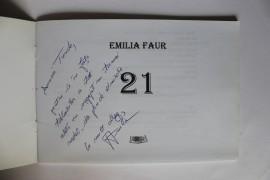 Emilia Faur - 21 (cu autograf)