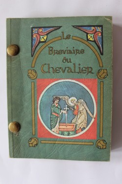 Emmanuel Yves Monin - Le Breviaire du Chevalier (editie in limba franceza)