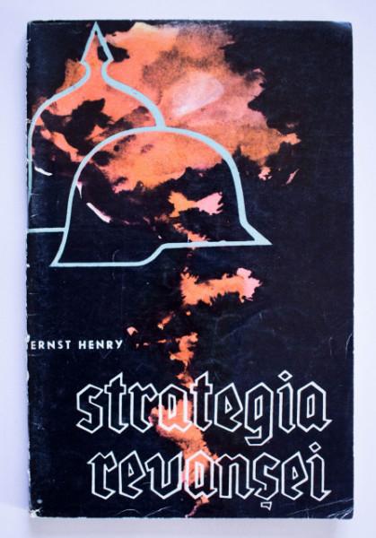 Ernst Henry - Strategia revansei