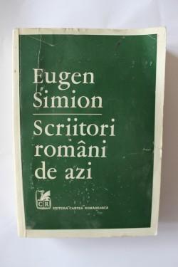 Eugen Simion - Scriitori romani de azi