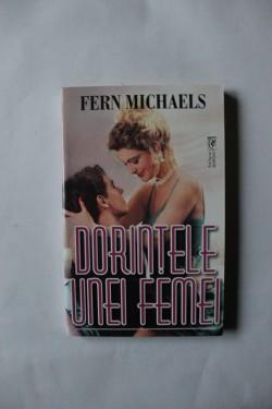 Fern Michaels - Dorintele unei femei